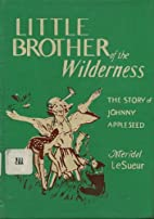 Little Brother of the Wilderness : The Story…