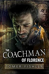 The Coachman Of Florence: A Financial Thriller by Tomer Fishler ebook deal
