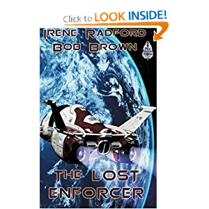 The Lost Enforcer by Irene Radford and Bob Brown