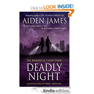Free Kindle Book: Deadly Night: The Murder of Candi Starr (Ghosthunters 101 Series #1), by Aiden James. Publisher: Aiden James Fiction; 3 edition (July 1, 2010)