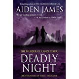 Deadly Night: The Murder of Candi Starr (Ghosthunters 101 Series) ~ Aiden James