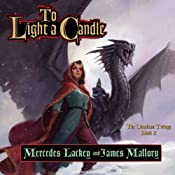 To Light a Candle: The Obsidian Trilogy, Book 2 | Mercedes Lackey, James Mallory