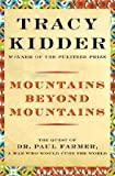 Image of [(Mountains Beyond Mountains)] [Author: Tracy Kidder] published on (October, 2003)