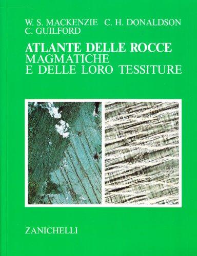 Atlante delle rocce magmatiche e delle loro tessiture PDF