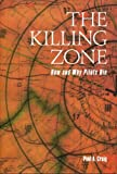 img - for The Killing Zone: How & Why Pilots Die book / textbook / text book