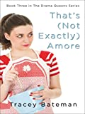 img - for That's (Not Exactly) Amore (Thorndike Christian Fiction) book / textbook / text book
