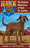 The Original Adventures of Hank the Cowdog (Hank the Cowdog 1)