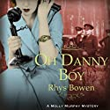 Oh Danny Boy (       UNABRIDGED) by Rhys Bowen Narrated by Nicola Barber