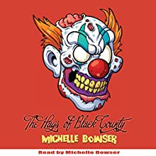 The Hags of Black County Audiobook by Michelle Bowser Narrated by Michelle Bowser
