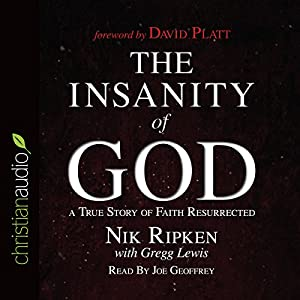 The Insanity of God Audiobook