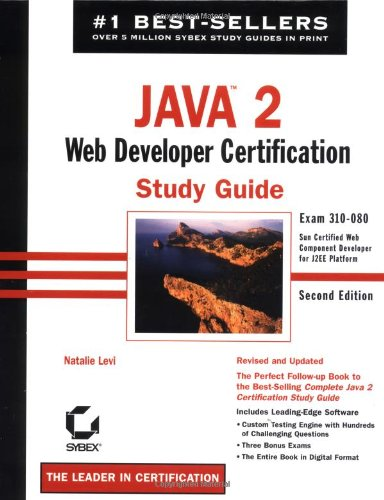 Java 2: Web Developer Certification Study Guide: Exam 310-080