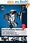 Das EV3 Roboter Universum: Ein umfass...