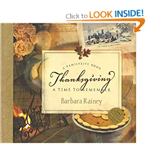 Thanksgiving (A FamilyLife Book): A Time to Remember (Family Life Books)