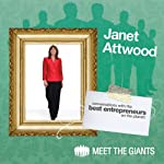 Janet Attwood - How to Discover Your True Passion: Conversations with the Best Entrepreneurs on the Planet | Janet Attwood
