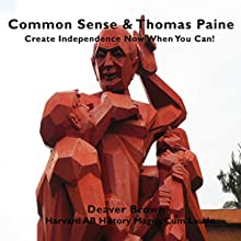 Common Sense: Text & Background: Call to Independence (       ABRIDGED) by Deaver Brown Narrated by Doug Hannah