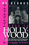 img - for Mr. Bernds Goes to Hollywood by Edward Bernds (1999-04-29) book / textbook / text book