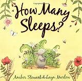 How Many Sleeps?. Amber Stewart and Layn Marlow