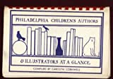 Philadelphia Children's Authors and Illustrators at a Glance