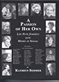 img - for A Passion of Her Own - Life Path Journeys with Women of Kansas book / textbook / text book