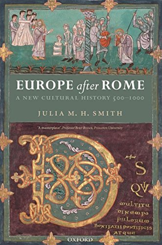 Europe after Rome: A New Cultural History 500-1000