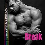 Break: Hard Hit, Book 6 | Charity Parkerson