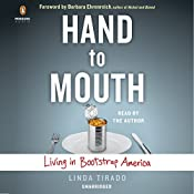 Hand to Mouth: Living in Bootstrap America | [Linda Tirado]