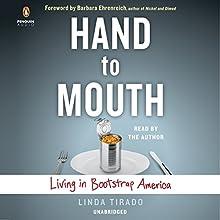 Hand to Mouth: Living in Bootstrap America | Livre audio Auteur(s) : Linda Tirado Narrateur(s) : Linda Tirado