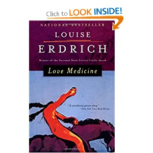 louise erdrichs love medicine essay Louise erdrich (born karen louise during the publication of love medicine, erdrich produced her first collection of poems essay collections chavkin.