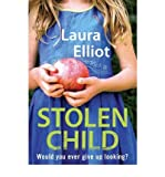 Laura Elliot [ THE STOLEN CHILD ] By Elliot, Laura ( AUTHOR ) Jul-2010[ Paperback ]