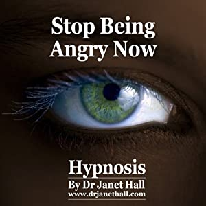 Stop Being Angry Now (Hypnosis) | [Janet Hall]