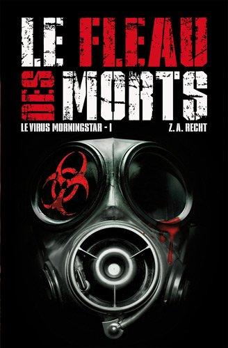 Le Virus Morningstar, Tome 1 : Le Fléau des Morts 51yH08F5r%2BL
