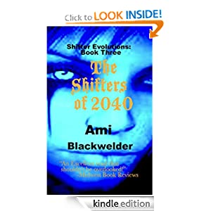The Shifters of 2040, a Shifter Dystopia (Shifter Evolutions Book #3) (Shifter Evolutions saga)