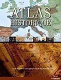 echange, troc Collectif - Atlas historique - Une histoire cartographique du monde