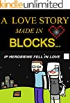 A Love Story, Made in Blocks... IF He...