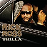echange, troc Rick Ross - Trilla