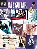 Jazz Guitar Complete Edition (Book/CD): Beginning / Intermediate / Mastering Chord/Melody / Mastering Improvisation (National Guitar Workshop) (Complete Method)