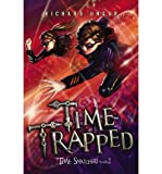 img - for [ { TIME TRAPPED } ] by Ungar, Richard (AUTHOR) Sep-26-2013 [ Hardcover ] book / textbook / text book
