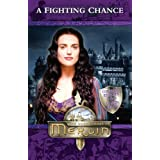 Merlin: A Fighting Chance (Merlin (younger readers))by Jacqueline Rayner