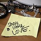 Show a Little Love