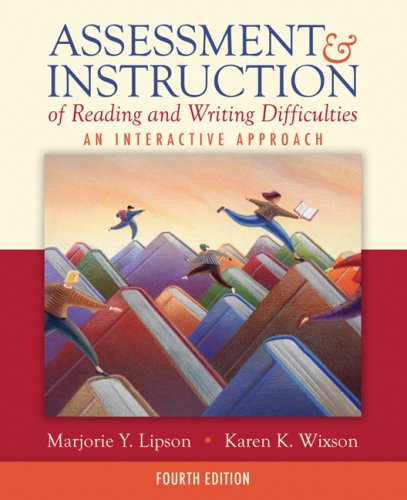 Assessment & Instruction of Reading and Writing...
