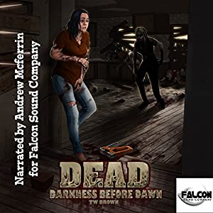 Dead: Darkness Before Dawn Audiobook