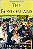 img - for The Bostonians (Classic Illustrated Edition) book / textbook / text book
