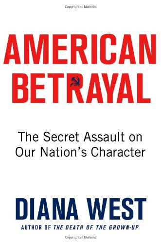 american-betrayal-the-secret-assault-on-our-nations-character