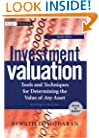 Investment Valuation: Tools and Techniques for Determining the Value of Any Asset, Second Edition, University Edition