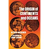The Origin of Continents and Oceans (Dover Earth Science) ~ Alfred Wegener