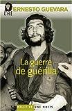 echange, troc Ernesto Che Guevara - La Guerre de guérilla