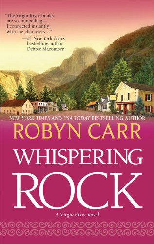 Whispering Rock (Virgin River), Robyn Carr