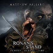 Ronan's Stand (Echoes Across Time, Book 4) | Matthew Ballard