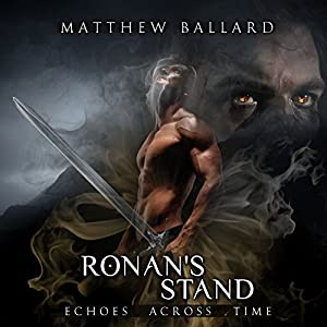 Ronan's Stand (Echoes Across Time, Book 4) Audiobook