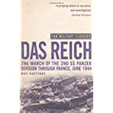 Das Reich: The March of the 2nd SS Panzer Division Through France, June 1944 (Pan Military Classics)by Max Hastings Sir